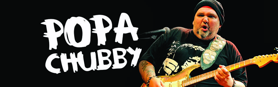 PopaChubby-Slider